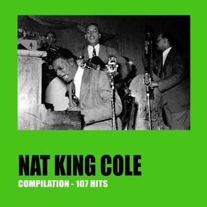 Nat King Cole Compilation (107 Hits)