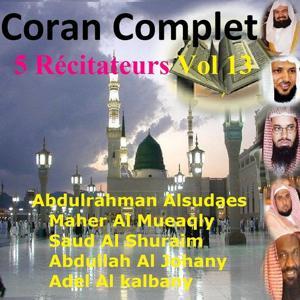 Coran complet 5 récitateurs, Vol. 13 (Quran - Coran - Islam)