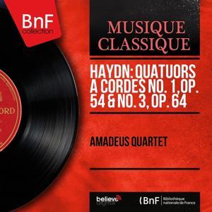 Haydn: Quatuors à cordes No. 1, Op. 54 & No. 3, Op. 64 (Stereo Version)