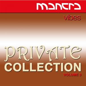 Mantra Vibes Private Collection, Vol. 3