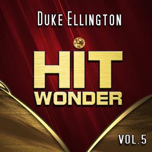 Hit Wonder: Duke Ellington, Vol. 5