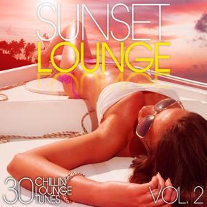 Sunset Lounge, Vol. 2 - 30 Chillin' Lounge Tunes