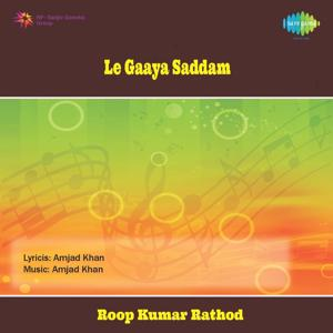 Le Gaya Saddam (Music from the Motion Picture)
