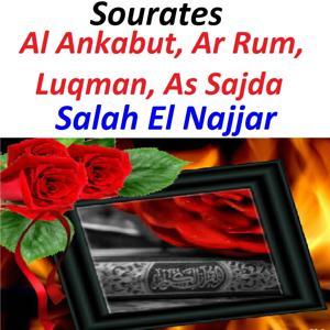Sourates Al Ankabut, Ar Rum, Luqman, As Sajda (Quran - Coran - Islam)