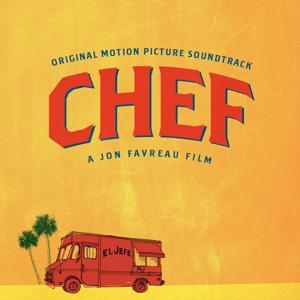 Chef (Original Motion Picture Soundtrack)