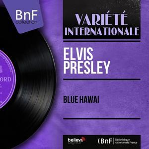 Blue Hawaï (Mono Version)