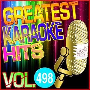 Greatest Karaoke Hits, Vol. 498