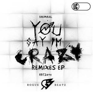 You Say I'm Crazy Remixes EP
