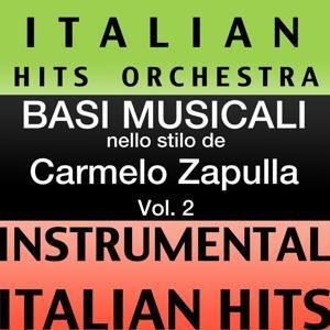 Basi musicale nello stilo dei carmelo zappulla (instrumental karaoke tracks), Vol. 2