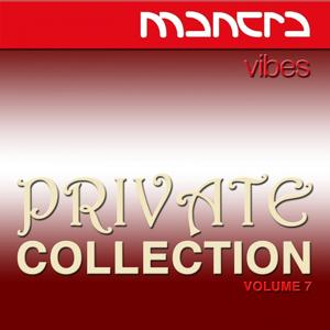 Mantra Vibes Private Collection, Vol. 7