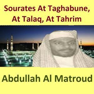 Sourates At Taghabune, At Talaq, At Tahrim (Quran - Coran - Islam)
