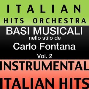 Basi musicale nello stilo dei carlo fontana (instrumental karaoke tracks), Vol. 2