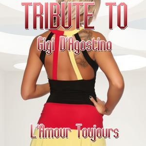 Tribute to Gigi D'Agostino: l'amour toujours