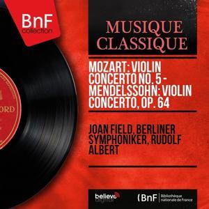 Mozart: Violin Concerto No. 5 - Mendelssohn: Violin Concerto, Op. 64 (Mono Version)
