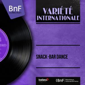 Snack-Bar Dance (Mono Version)