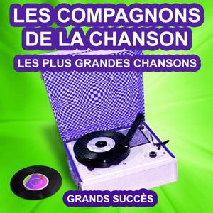 Les Compagnons de la Chanson chantent leurs grands succès (Les plus grandes chansons de l'époque)
