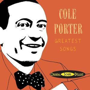 Original Sound Deluxe: Cole Porter Greatest Songs