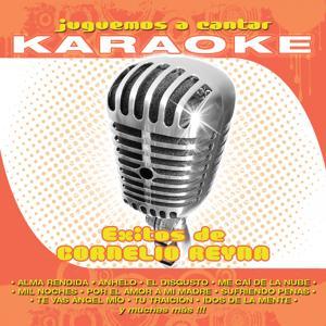 Juguemos a Cantar Karaoke: Éxitos de Cornelio Reyna (Karaoke Version)