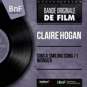 Sing a Smiling Song / I Wonder (Original Motion Picture Soundtrack, Mono Version)