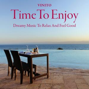 Time to Enjoy: Dreamy Music to Relax