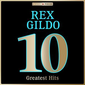 Masterpieces presents Rex Gildo: 10 Greatest Hits