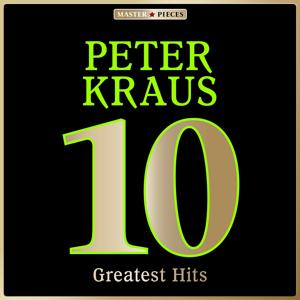 Masterpieces Presents Peter Kraus: 10 Greatest Hits
