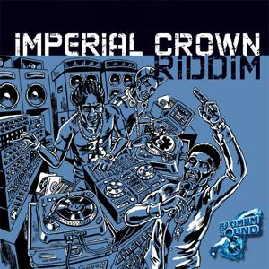 Imperial Crown Riddim