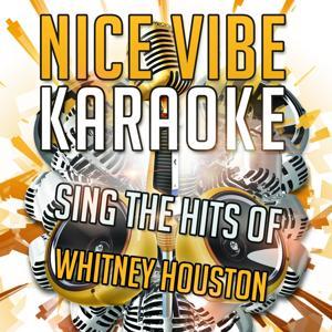 Sing the Hits of Whitney Houston (Karaoke Version)