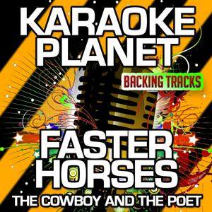 Faster Horses (The Cowboy and the Poet) [Karaoke Version] (Originally Performed By Tom T. Hall)