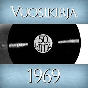 Vuosikirja 1969 - 50 hittiä