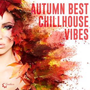 Autumn Best Chillhouse Vibes