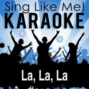 La, La, La (Karaoke Version)