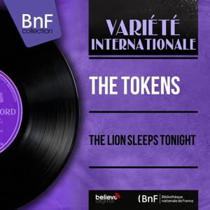 The Lion Sleeps Tonight (Mono Version)