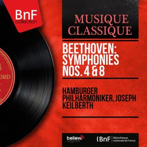 Beethoven: Symphonies Nos. 4 & 8 (Mono Version)
