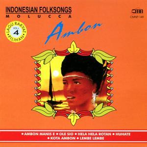 Indonesian Folksongs, Vol. 4: Ambon