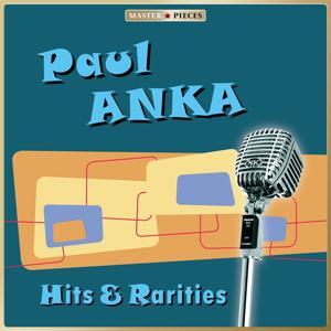 Masterpieces Presents Paul Anka: Hits & Rarities