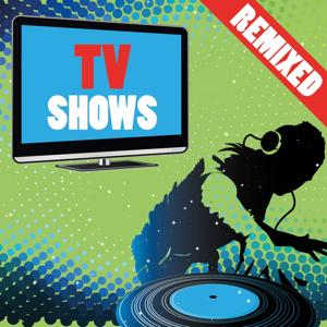 TV Shows Remixed