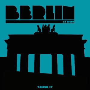 Berlin at Night, Vol. 4