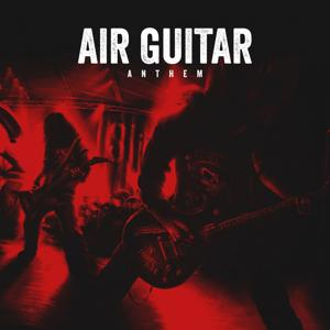 Air Guitar Anthems, Vol. 9