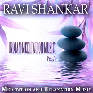 Indian Meditation Music, Vol. 1 (Meditation and Relaxation Music)