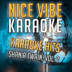 Karaoke Hits - Shania Twain, Vol. 2