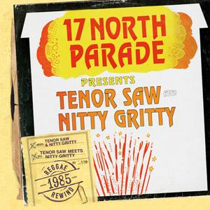 Tenor Saw Meets Nitty Gritty