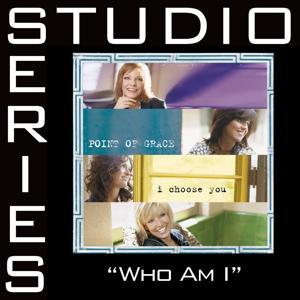 Who Am I [Studio Series Performance Track]