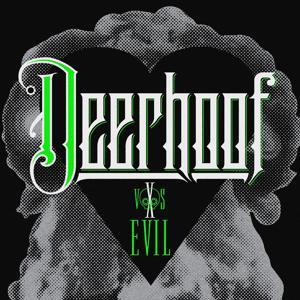 Deerhoof vs. Evil