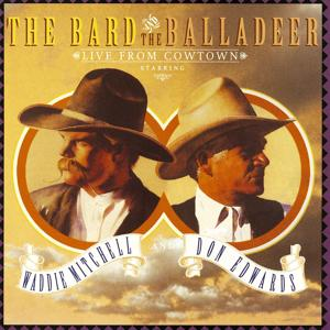 The Bard And The Balladeer Live From Cowtown