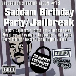 Saddam Birthday Party / Jailbreak