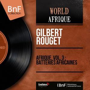 Afrique, vol. 3 : batteries africaines (Mono Version)
