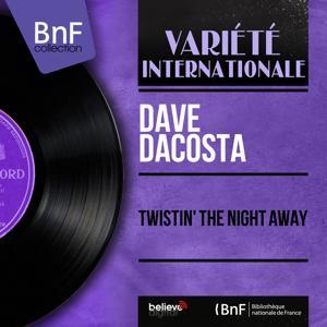 Twistin' the Night Away (Mono Version)