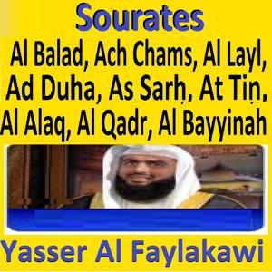 Sourates Al Balad, Ach Chams, Al Layl, Ad Duha, As Sarh, At Tin, Al Alaq, Al Qadr, Al Bayyinah