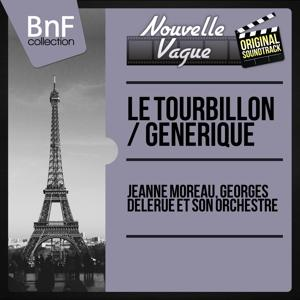 Le tourbillon / Générique (Original Motion Picture Soundtrack, Mono Version)